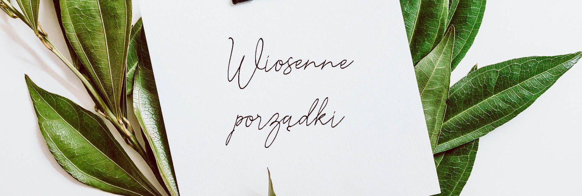 wiosenne porządki nomadchic.pl
